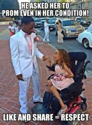 This meme shows a teenage boy in a tuxedo and a girl in a prom dress. She is in a wheelchair and the caption reads: