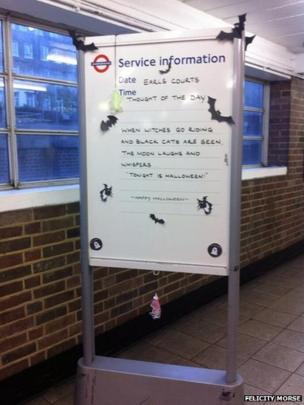 An information board with a Halloween thought of the day at Earls Court