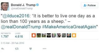 "Tweet sent by Donald Trump including a quotation widely attributed to Mussolini: ""It is better to live one day as a lion than 100 years as a sheep."""