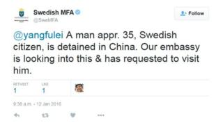 "Screencap of Swedish MFA tweet on 12 January 2016 saying: ""A man appr. 35, Swedish citizen, is detained in China. Our embassy is looking into this & has requested to visit him."""