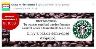 """""""Cher Starbucks, tu nous as explique que les femmes avaient acces a la moitie de tes cafes. Il n'y a pas de demi-dose d'egalite"""""""