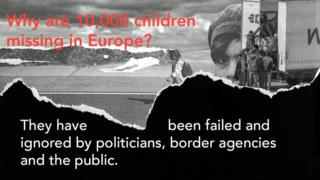 A graphic asking 'Why are 10,000 children missing in Europe?'