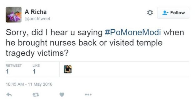 Sorry, did I hear you saying #PoMoneModi when he brought nurses back or visited temple tragedy victims