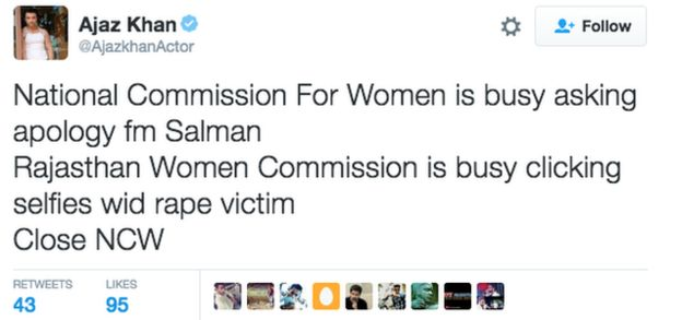 Tweet: National Commission for Women is busy asking apology from Salman. Rajasthan Women Commission is busy clicking selfies wid rape victim. Close NCW