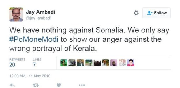 We have nothing against Somalia. We only say #PoMoneModi to show our anger against the wrong portrayal of Kerala.