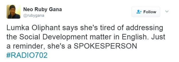 Tweet reads Lumka Oliphant says she's tired of addressing the Social Development matter in English. Just a reminder, she's a SPOKESPERSON #RADIO702