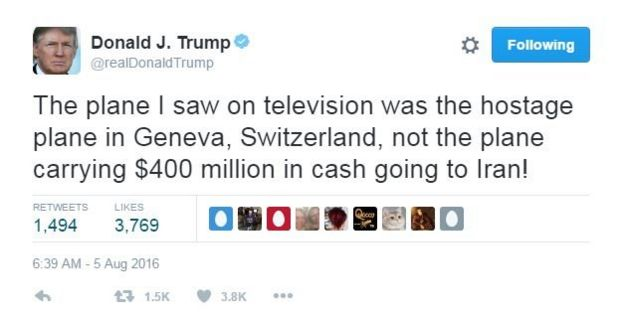 Donald Trump tweets: The plane I saw on television was the hostage plane in Geneva, Switzerland, not the plane carrying $400 million in cash going to Iran!