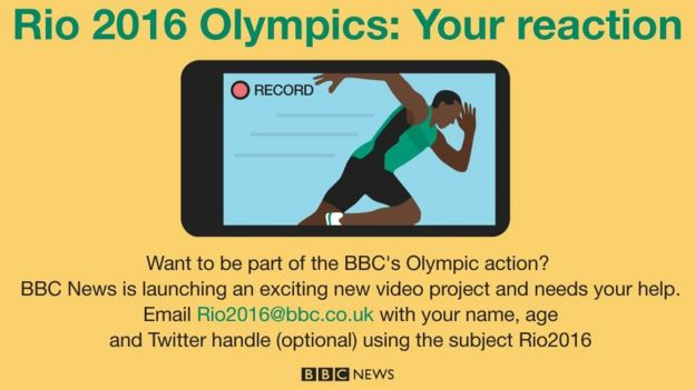 Email your name, age and Twitter handle (if you have one) to Rio2016@bbc.co.uk using the subject Rio2016