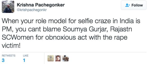 Tweet: When your role model for selfie craze in India is PM, you can't blame Soumya Gurjar, Rajastn SCWomen for obnoxious act with the rape victim.
