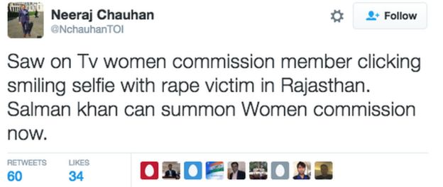 Tweet: Saw on TV women commission member clicking selfie with rape victim in Rajastna. Salman Khan can summon Women commission now.