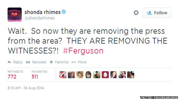 """Tweet from Shonda Rhimes reading: """"Wait. So now they are removing the press from the area? THEY ARE REMOVING THE WITNESSES?! #Ferguson"""