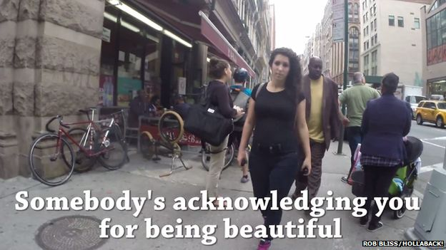 Comment in street: Somebody's acknowledging you for being beautiful.
