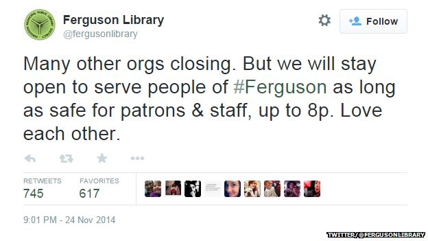 "Tweet from @fergusonlibrary reading: ""Many other orgs closing. But we will stay open to serve people of #Ferguson as long as safe for patrons & staff, up to 8p. Love each other."""