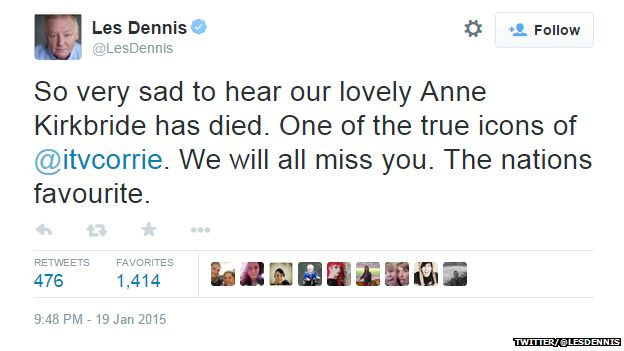"Tweet from @LesDennis reading: ""So very sad to hear our lovely Anne Kirkbride has died. One of the true icons of @itvcorrie. We will all miss you. The nations favourite."""