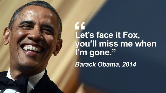 "Getty Images - Obama: ""Let's face it Fox, you'll miss me when I'm gone"""