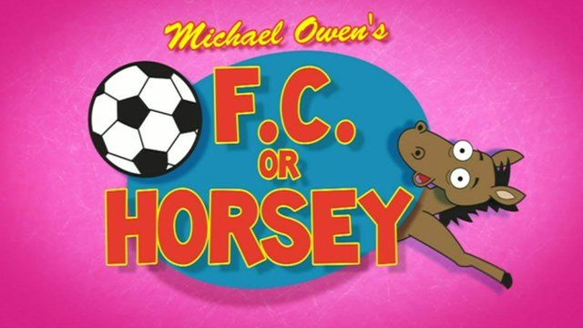 Michael Owen's FC or Horsey?