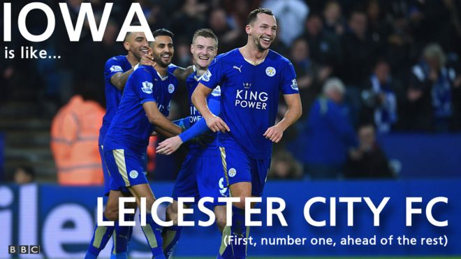 Iowa is like Leicester City FC - first number one, ahead of the rest