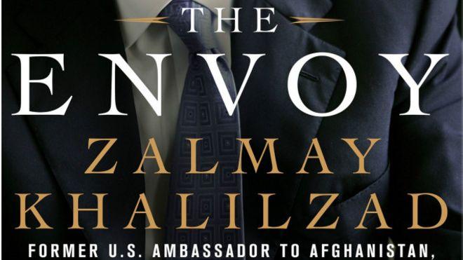 مرور کتاب؛ از کابل تا کاخ سفید، سفر در جهان آشفته - BBC Persian