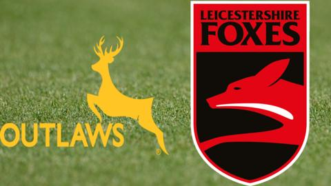 Notts Outlaw v Leicestershire