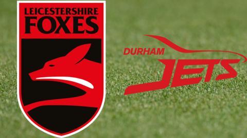 Leicestershire v Durham badges