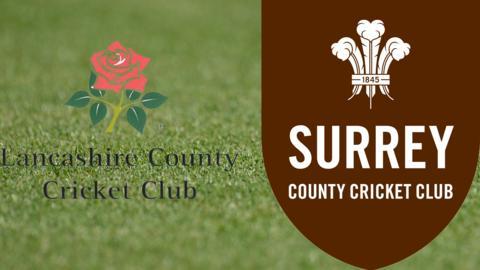 Lancashire v Surrey