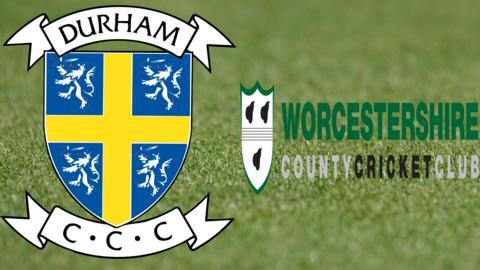 Durham v Worcestershire