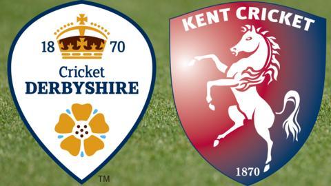 Derbyshire v Kent