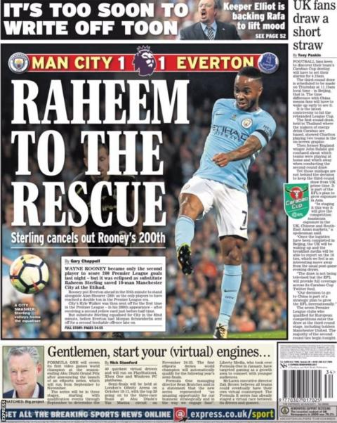 The Express lead with Raheem Sterling's equaliser for Manchester City against Everton