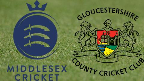 Middlesex v Gloucestershire
