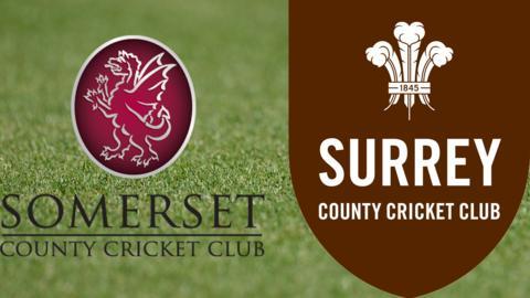Somerset v Surrey