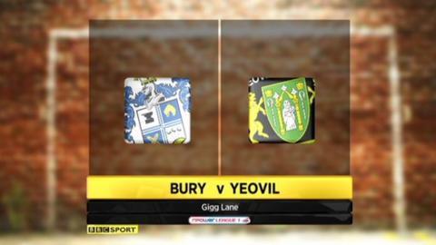 Bury 3-2 Yeovil