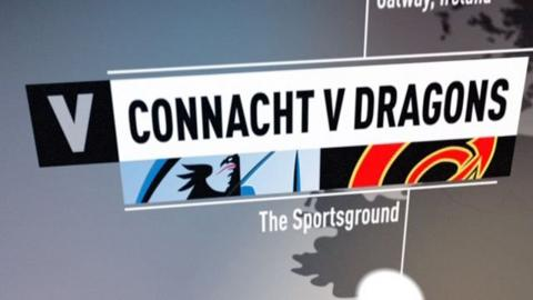 Connacht v Dragons
