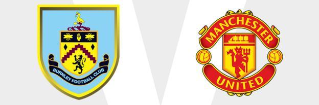 Burnley v Man Utd