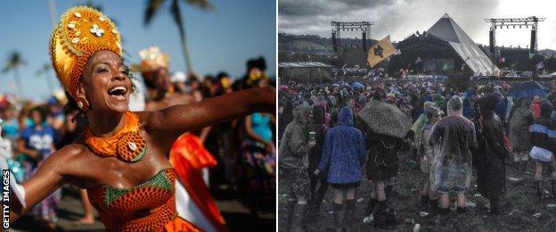 Rio De Janeiro during carnival season and Glastonbury festival