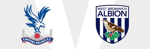 Crystal Palace v West Brom