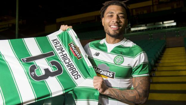 Celtic sign Colin Kazim-Richards & Patrick Roberts, send Ciftci on ...