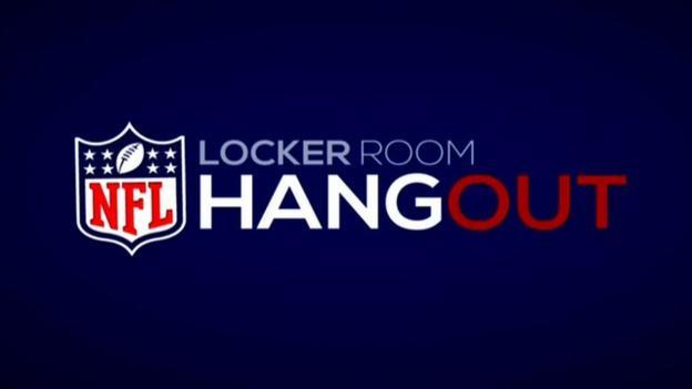 NFL Locker Room Hangout BBC Sport