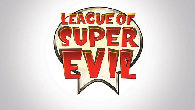 League of Super Evil: Series 3: Brain Freeze