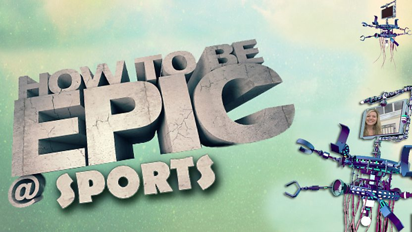 How to be Epic @... Sports
