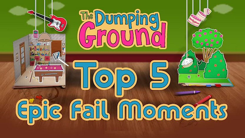 The Dumping Ground Top 5 Epic Fail Moments