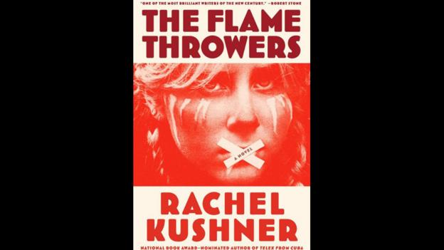 4. The Flamethrowers by Rachel Kushner (Credit: Scribner)