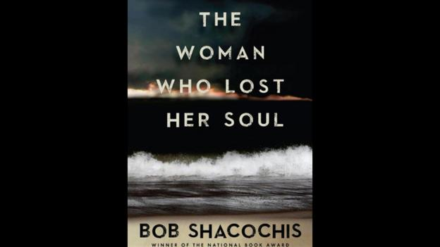 9. The Woman Who Lost Her Soul by Bob Shacochis (Credit: Atlantic Monthly Press)