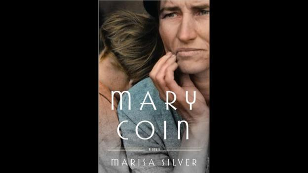 10. Mary Coin by Marisa Silver (Credit: Blue Rider Press)