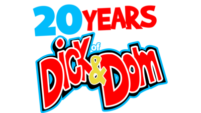 20 Years of Dick & Dom.