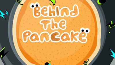 Saturday Mash-Up! - QUIZ: Behind the Pancake