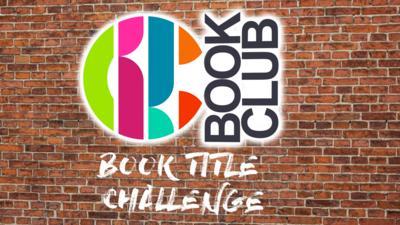CBBC Book Club - Book Title Challenge
