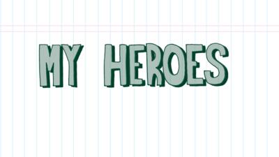 "Dixi  - ""My Heroes"" Comic Strip"