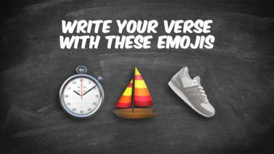 Write your song verse with these emojis: a stop watch, a boat or ship, and a shoe.