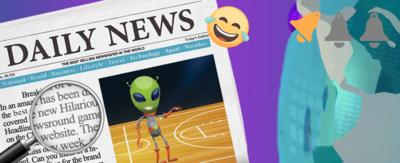 A newspaper front page, 'Daily News', with the front page picture showing an alien on a basketball court, with one notification bell.