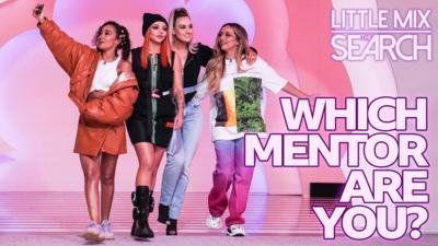 Little Mix The Search - Which Little Mix mentor are you?